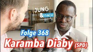 Karamba Diaby (SPD), Bundestagsabgeordneter aus Sachsen-Anhalt - Jung & Naiv: Folge 368