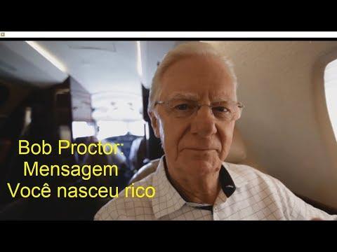 Bob Proctor – Você nasceu rico (Mensagem sobre o Seminário)