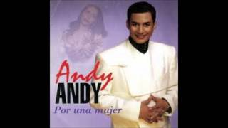 Andy Andy - No Te Vayas