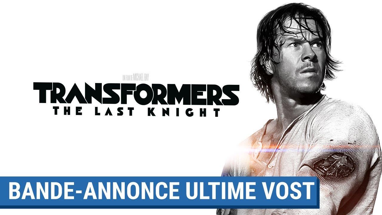 TRANSFORMERS : THE LAST KNIGHT - Bande-Annonce Ultime (VOST) [actuellement au cinéma]