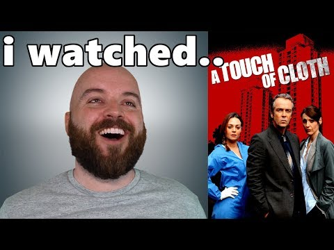 A Touch Of Cloth Review