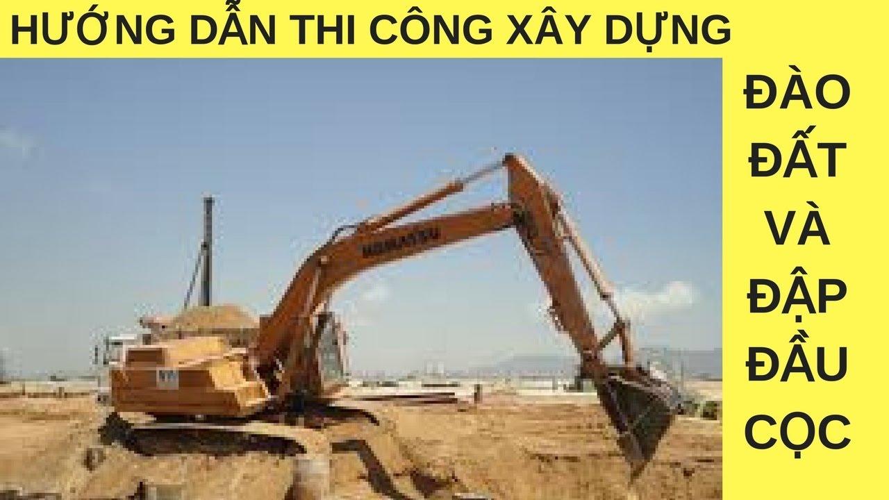 Hướng dẫn thi công nhà ở gia đình   Công tác đào đất hố móng   Đập đầu cọc bê tông