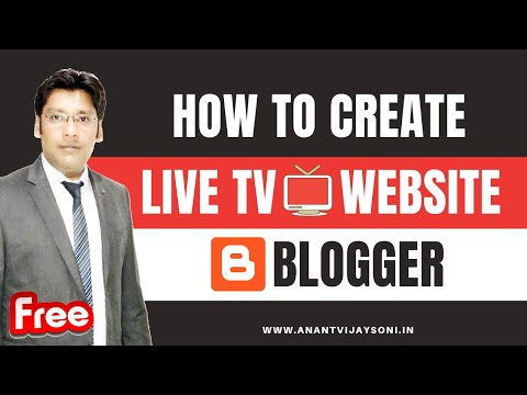 How To Create LIVE TV Website In Blogger/Blogspot Without Copyright Issues - Hindi