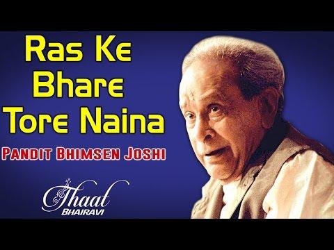 Ras Ke Bhare Tore Naina | Pandit Bhimsen Joshi (Album: Thaat Bhairavi )