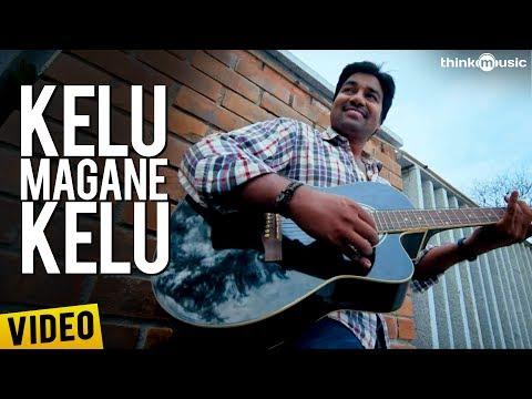Kelu Magane Kelu Song Lyrics From Sonna Puriyadhu