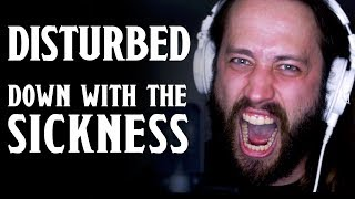 Down With the Sickness - Disturbed (Cover by Jonathan Young)