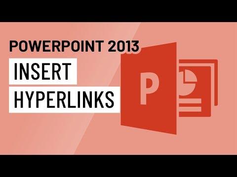 PowerPoint 2013: Inserting Hyperlinks