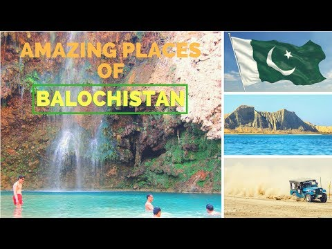 10 Amazing Places To Visit In Balochistan | Biggest Province of Pakistan!