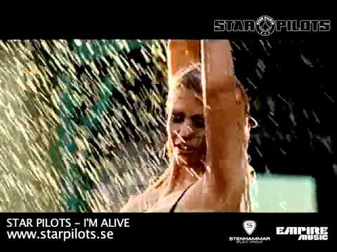 Star Pilots   I'm Alive   Official video 2010.wmv