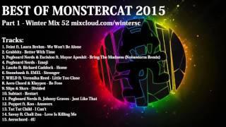 Best of Monstercat 2015 (Part 1)
