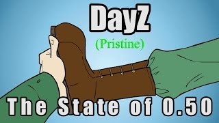DayZ - The State of 0.50 (Cartoon)