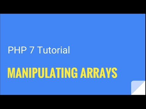 PHP 7: How to manipulate arrays | Tutorial Nr. 12