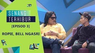 Download [FULL] Episod 3 Senang Terhibur (2019) - Ropie, Bell Ngasri   #SenangTerhibur