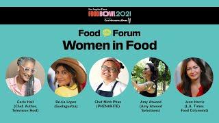 Food Bowl 2021 Food Forum: Women In Food