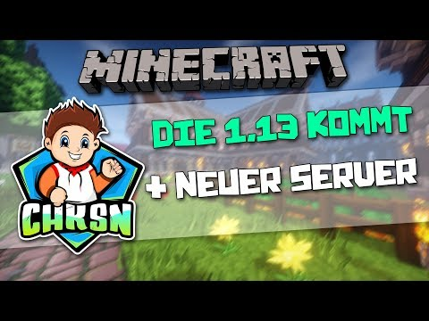 Minecraft 1.13 Release + Neuer Community Server