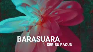 Barasuara - Seribu Racun (Unofficial Lirik video)