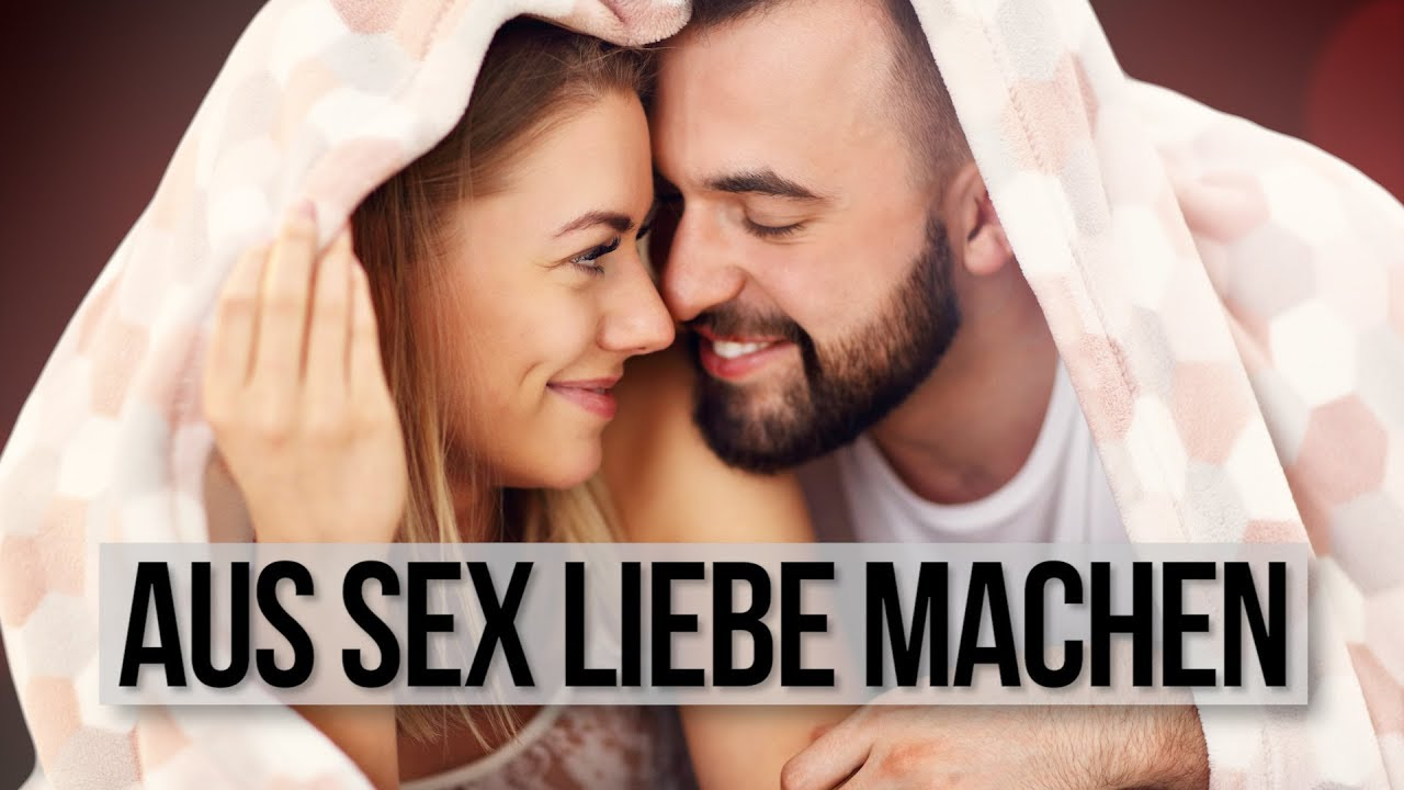 Liebe Sex Video