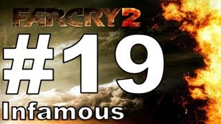 FAR CRY 2 [Infamous/720p] Walkthrough Part 19 - To the South!