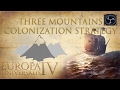 EU4 Tips & Tricks: Three Mountains Colonization Strategy
