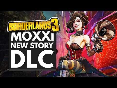 Borderlands 3 S First Campaign Dlc Is Moxxi S Heist Of The