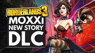 BORDERLANDS 3 | New Moxxi Story DLC, New Legendaries, Mayhem 4 & More