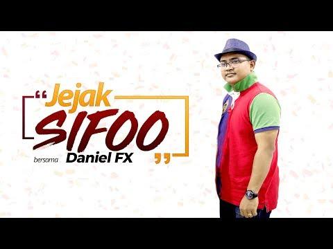JEJAK SIFOO : Bersama Daniel FX
