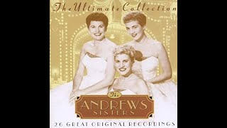 Andrews Sisters – The Ultimate Collection