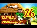 Super Minecraft 26: Hrad 1/2