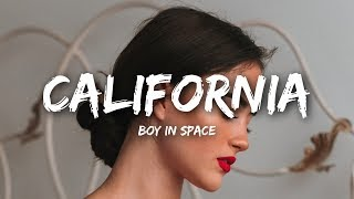 Boy In Space - California (Lyrics)