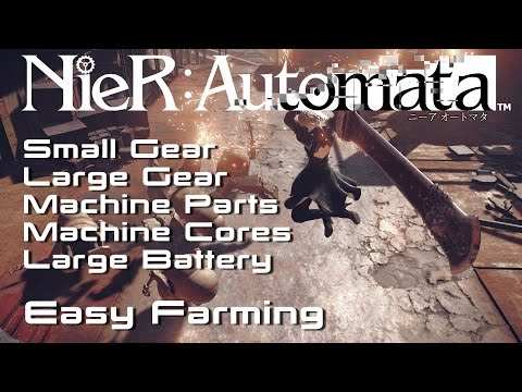 Nier: Automata | Easy Farming 🎮 Small Gear, Large Gear, Large Battery, Machine Arm Leg Torso Core