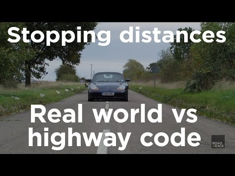 Stopping distances: Real world vs highway code | Road 7 Race
