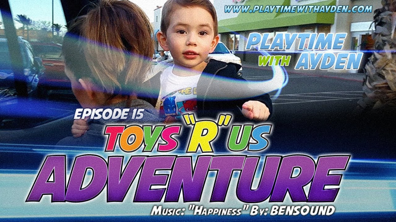 New Toys To Review Toys R Us Adventure Playtime