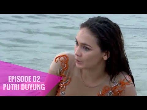 Putri Duyung - Episode 02