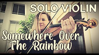 Somewhere Over the Rainbow - Solo Violin - Chicago Street Strings