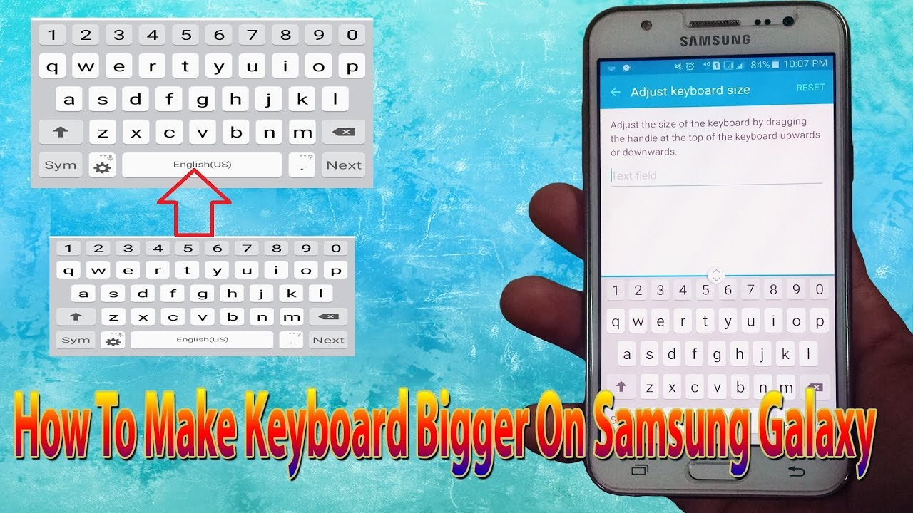 Samsung Galaxy J1 J2 J3 J5 J7 S4 S5 S6 S7 How To Make Keyboard Size