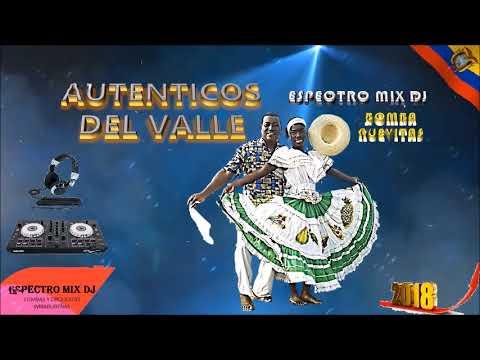 Auténticos del Valle 2018 - A Fuego Lento _ Espectro mix dJ