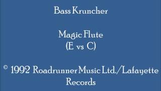 Bass Kruncher -  Magic Flute (E vs C - Piano)