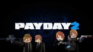 Pay Day 2: Командный грабеж