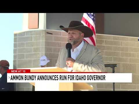 Ammon Bundy announces run for Idaho governor