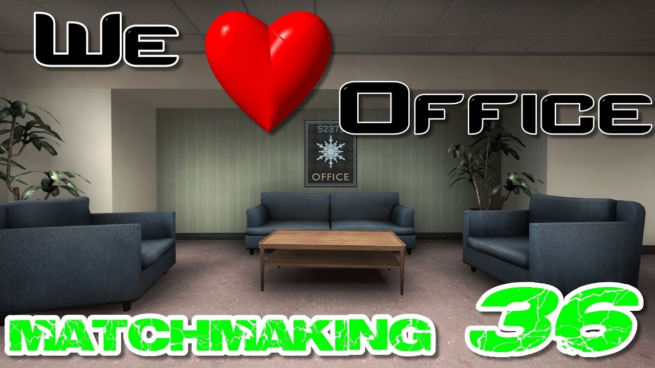 Matchmaking office