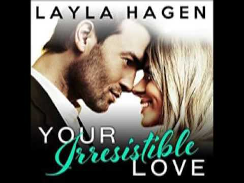Your Irresistible Love Audiobook by Layla Hagen