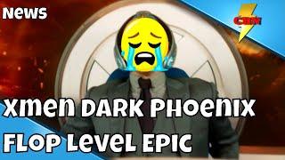 Xmen Dark Phoenix -  Massive Box Office Bomb