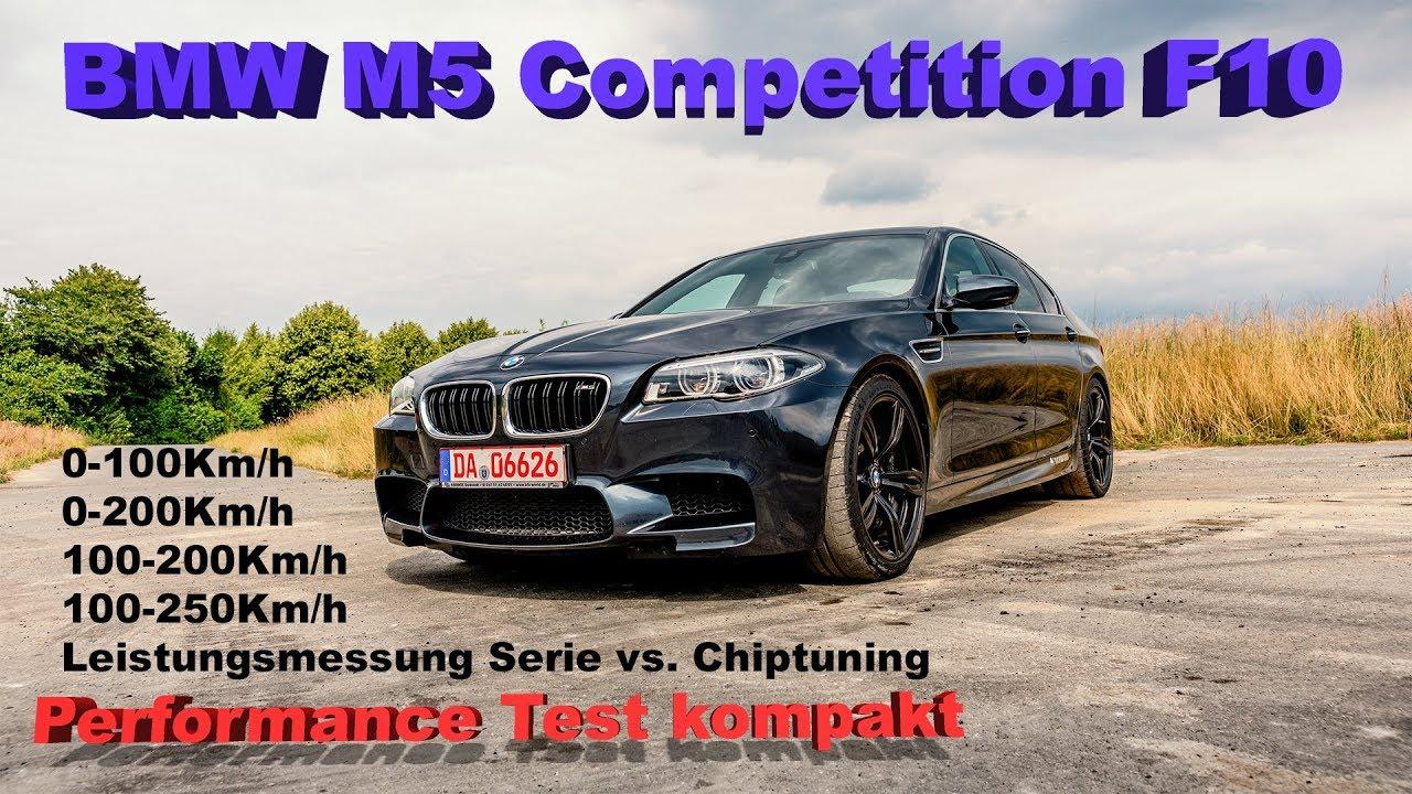 Bmw M5 Competition F10 Beschleunigung Leistungsmessung Youtube