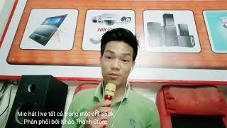Test mic hát live c12 tất cả trong một chỉ 350k phân phối bởi Khắc Thanh Store