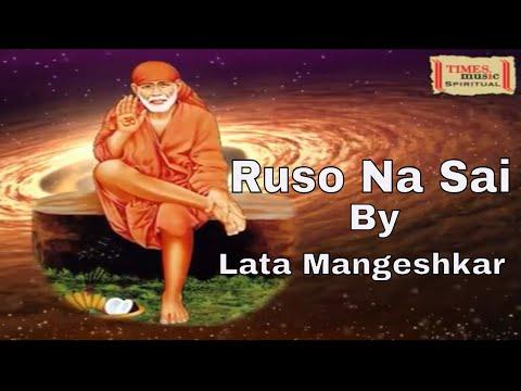 Ruso Na Sai (Video) | रुसो ना साई | Lata Mangeshkar | Sai Baba Aarti | Times Music Spiritual