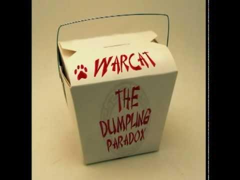 The Dumpling Paradox - Warcat