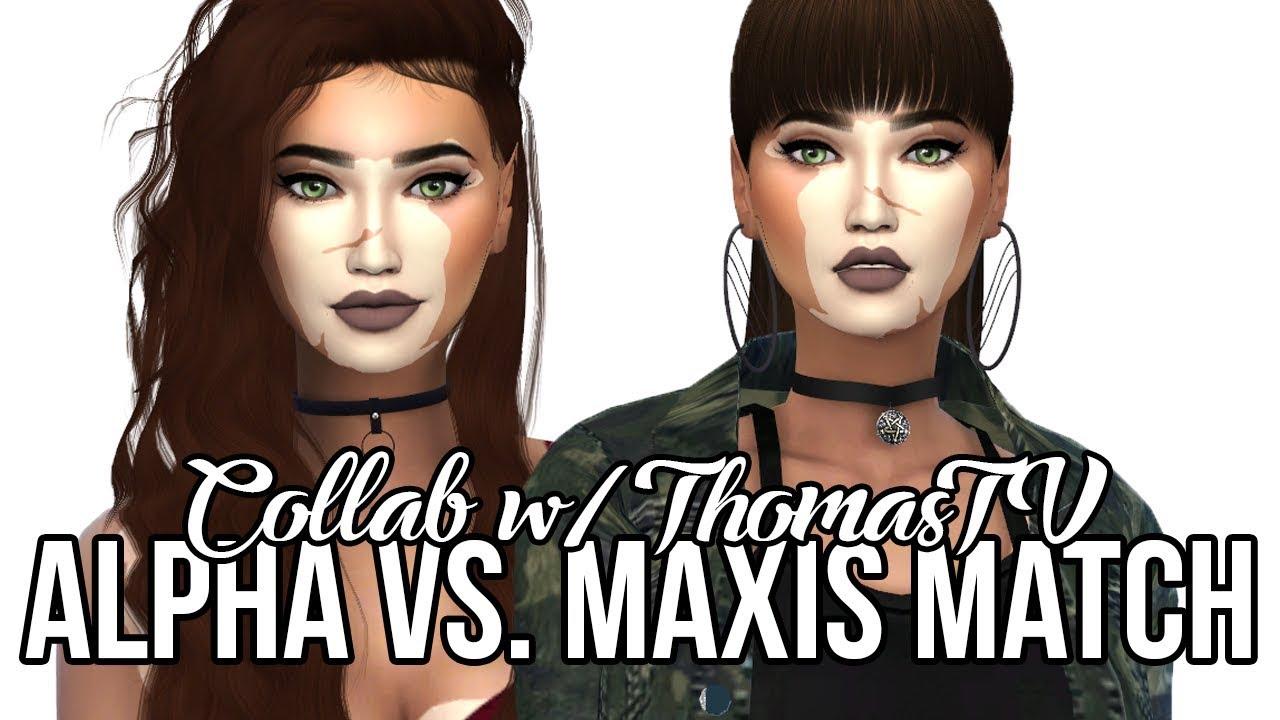 The Sims 4: Create A Sim    Alpha vs  Maxis Match // Collab w/ ThomasTV