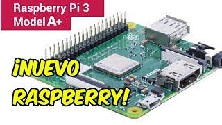 🔥NUEVO MODELO DE RASPBERRY: Raspberry Pi 3 model A+ hermano pequeño de 3 b+