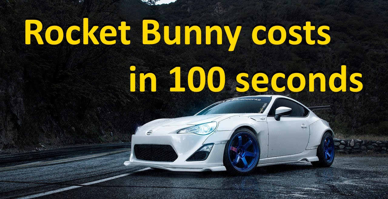 How Much Is Rocket Bunny In 100 Seconds Skolko Stoit Obves Rocket