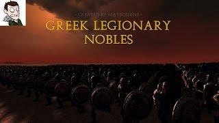 Total War: Rome 2 Greek Legionary Nobles Mod!